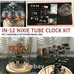 Classic Vintage In-12 Nixie Tube Horloge Boîtier En Verre Rond / Assemblé Avec Kit De Bricolage